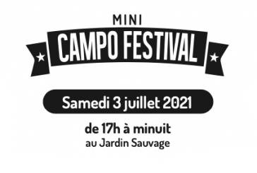 MINI CAMPO FESTIVAL - Samedi 3 juillet de 17h à minuit au Jardin Sauvage